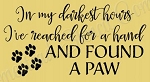 In My Darkest Hour I reached for a hand Stencil- Reusable Sign Stencil - Pet stencils -8800