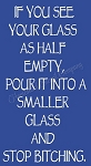 If You See your glass as half full Stencil- Reusable Sign Stencil - DIY stencils -8822