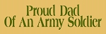 Proud Dad Of An Army Soldier Stencil - Reusable Stencils- 31