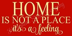 ITEM 8462 -Home Is Not a Place It's a Feeling~ Primitive Stencil - Reusable Sign Stencil- Make your own  Wedding sign  (COPY)