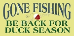 ITEM 8560- Gone Fishing- Reusable Sign Stencils- Reusable Stencil- Primitive Stencils- Fishing Stencil- Stencil