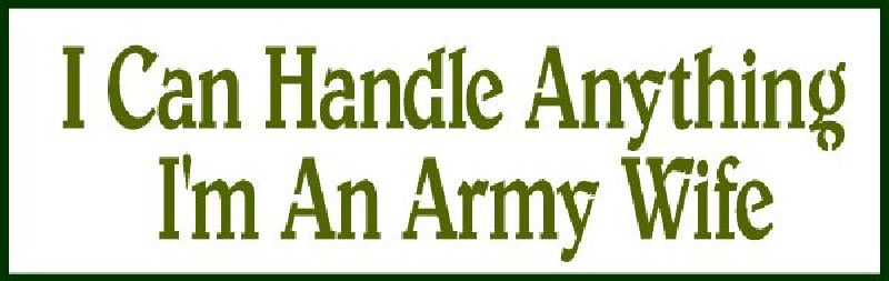 I Can Handle Anything I'm An Army Wife