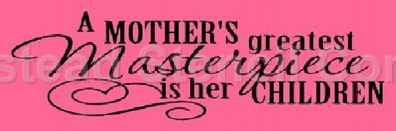 A Mother's Greatest