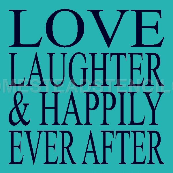 Love Laughter & Happily Every After