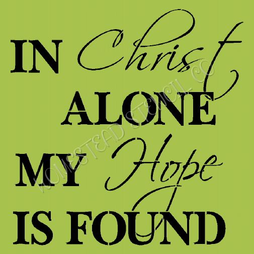 In Christ Alone My Hope Is Sound