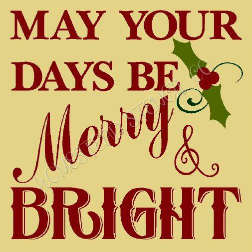 May Your Days Be Merry