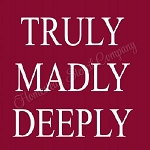 Truly Madly Deeply Stencil - Reusable Sign Stencil - Valentines stencils -8813