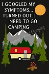 I Googled My Symptoms Camping