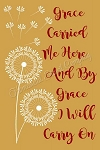 Grace Carried Me Here Stencil -Reusable Mylar Sign Stencils- 8905