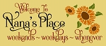 Welcome To Nana's Place Stencil- Reusable Sign Stencils - 8963