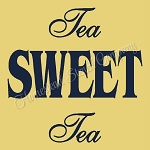 Tea Sweet Tea Stencil  - Reusable Sign Stencils- Craft Stencil -Reusable Stencils- Item 9038