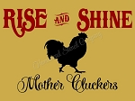 Rise and shine Mother Clucker Chicken - Fits stove topper 18