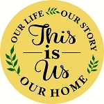 Our Life  Our Story This is us Door hanger