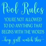 Pool Rules Watch this