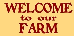 Welcome To Our Farm