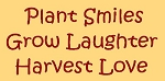 Plant Smiles Grow Laughter