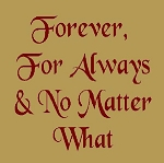 PRIMITIVE STENCIL ITEM #2841- Forever, For Always & No Matter What