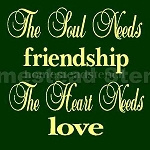 The Soul Needs Friendship