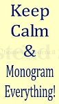 PRIMITIVE STENCIL ITEM #5139- Keep Calm & Monogram Everything