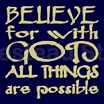 PRIMITIVE STENCIL ITEM #5302- Believe for With God