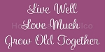 Live Well, Love Much