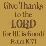 ITEM 5990- Give Thanks To The Lord -Reusable Sign Stencils- Reusable Stencil for  wood signs