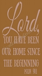 PRIMITIVE STENCIL ITEM #6150- Lord, You Have Been Our Home