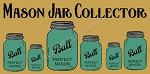 Mason Jar Collector