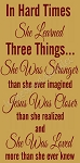 In Hard Times She Learned Three Things