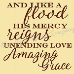 And Like A flood His Mercy Reins
