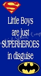 Little Boys Are Just Superheroes