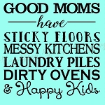 PRIMITIVE STENCIL ITEM #6807- Good Moms