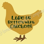 Live Is Better With Chickens