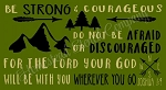 PRIMITIVE Be Strong & Courageous
