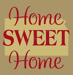 PRIMITIVE STENCIL - 2 pc OVERLAY ITEM  #7058- Home Sweet Home Kansas