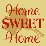 PRIMITIVE STENCIL - 2 pc OVERLAY ITEM  #7068- Home Sweet Home Alaska