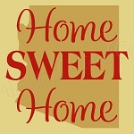 PRIMITIVE STENCIL - 2 pc OVERLAY ITEM  #7072- Home Sweet Home Arizona