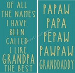 Of All the names I have been called - Grandpa interchangeable