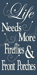Life Needs More Fireflies