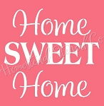 PRIMITIVE STENCIL ITEM #7281- Home Sweet Home