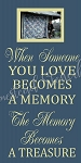 When Someone You Love  Becomes a Memory Frame