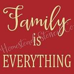 PRIMITIVE STENCIL ITEM #7587- Family is Everything