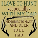 I Love To Hunt