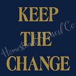PRIMITIVE STENCIL ITEM #7749- Keep The Change