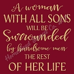 A Woman  With All Sons