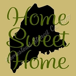 PRIMITIVE STENCIL - 2 pc OVERLAY ITEM  #7859- Home Sweet Home Maine