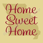 PRIMITIVE STENCIL - 2 pc OVERLAY ITEM  #7877- Home Sweet Home- Missouri