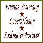 PRIMITIVE STENCIL ITEM #792-  Friends Yesterday, Lovers Today, Soul Mates Forever