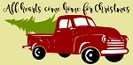 All Hearts Come Home For Christmas Vintage Red Truck