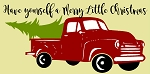 Have yourself a Merry Little Christmas Vintage Red Truck